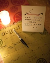 Completely forgotten about the guest book? Fear not - even a calender works! Get guests to sign on their birthdays..and you will never miss a birthday again!